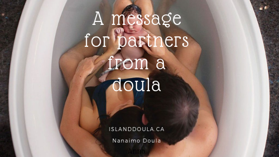 A Message for Partners From a Doula